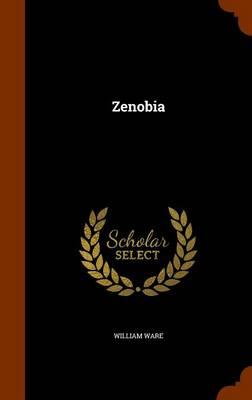 Zenobia by William Ware
