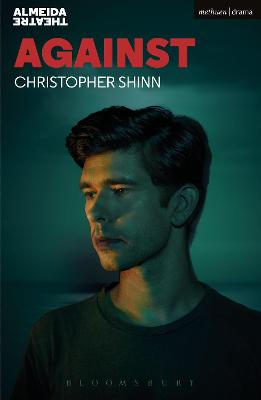 Against by Christopher (Playwright, UK) Shinn