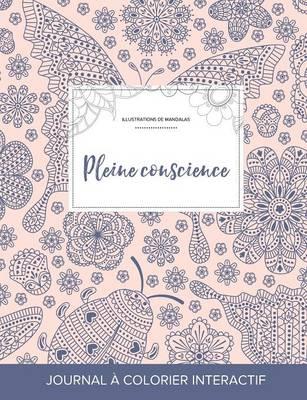 Journal de Coloration Adulte Pleine Conscience (Illustrations de Mandalas, Coccinelle) by Courtney Wegner
