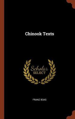 Chinook Texts by Franz Boas