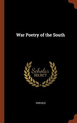 War Poetry of the South by Various