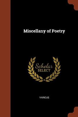 Miscellany of Poetry by Various
