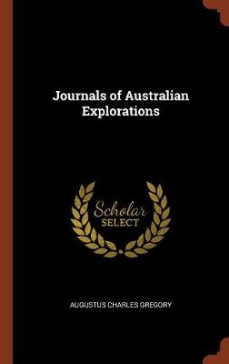 Journals of Australian Explorations by Augustus Charles Gregory