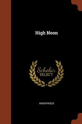 High Noon by Anonymous