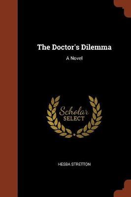 The Doctor's Dilemma by Hesba Stretton