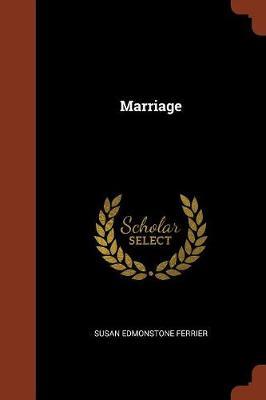 Marriage by Susan Edmonstone Ferrier