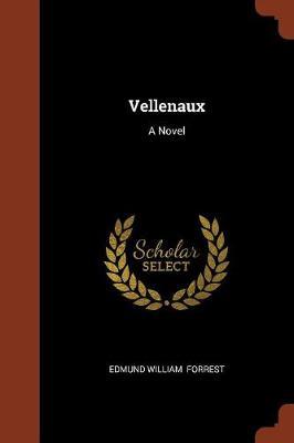 Vellenaux by Edmund William Forrest