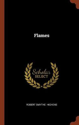 Flames by Robert Smythe Hichens