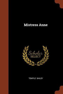Mistress Anne by Temple Bailey