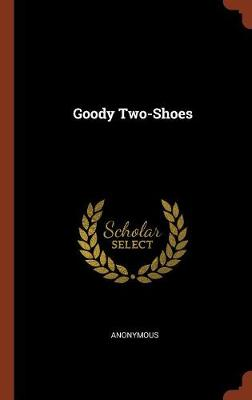 Goody Two-Shoes by Anonymous