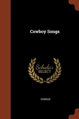 Cowboy Songs by Various