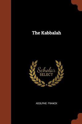 The Kabbalah by Adolphe Franck