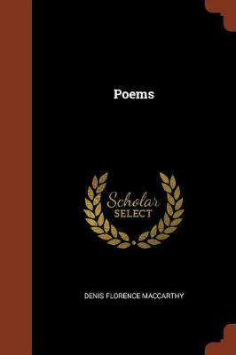 Poems by Denis Florence MacCarthy