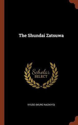 The Shundai Zatsuwa by Kyuso (Muro Naokiyo)