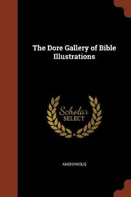 The Dore Gallery of Bible Illustrations by Anonymous