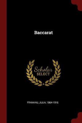 Baccarat by Julia Frankau