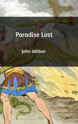 Paradise Lost by Professor John (University of Sao Paulo) Milton