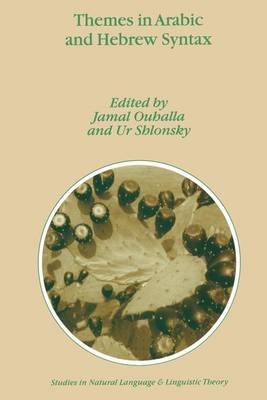Themes in Arabic and Hebrew Syntax by Jamal (University College Dublin, Ireland) Ouhalla