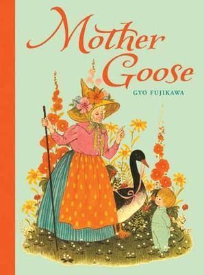 Mother Goose by Gyo Fujikawa