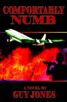 Comfortably Numb by Jr. Guy N. Jones