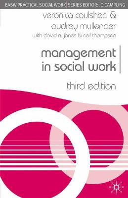 Management in Social Work by Veronica Coulshed, Audrey Mullender, David N. Jones, Neil Thompson