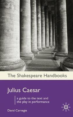 Julius Caesar by David Carnegie