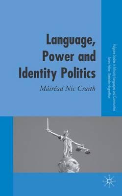 Language, Power and Identity Politics by Mairead Nic Craith