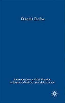 Daniel Defoe - Robinson Crusoe/Moll Flanders by Paul Baines