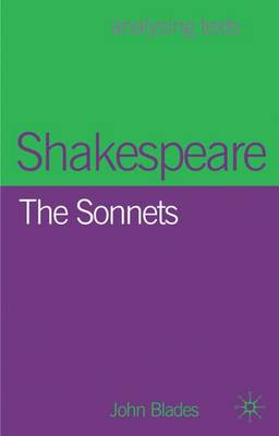 Shakespeare: The Sonnets by John Blades