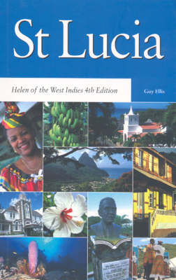 St Lucia Helen of the West Indies by G. Ellis
