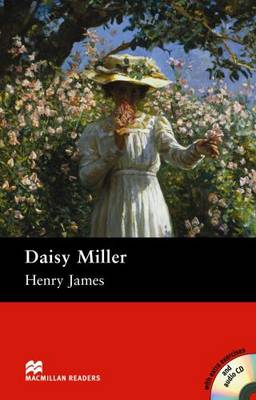 Daisy Miller Daisy Miller - Book and Audio CD Pack - Pre Intermediate Pre-intermediate by Henry James