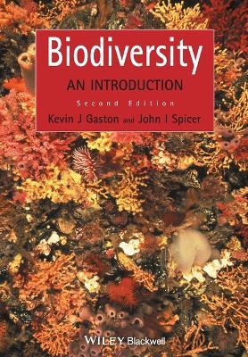 Biodiversity An Introduction by Kevin J. Gaston, John I. Spicer