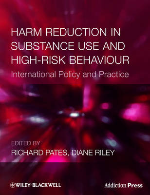 Harm Reduction in Substance Use and High-risk Behaviour by Richard Pates