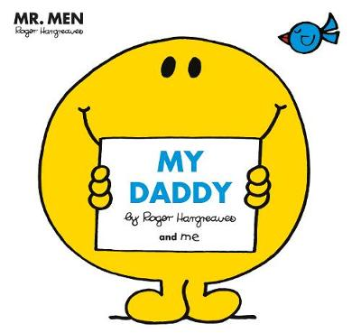 Cover for Mr Men: My Daddy by Roger Hargreaves