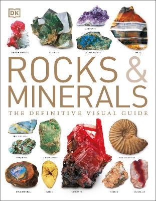 Rocks & Minerals The Definitive Visual Guide by Ronald Bonewitz