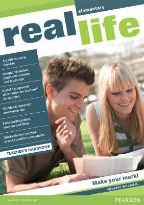 Real Life Global Elementary Teacher's Handbook by Melanie Williams