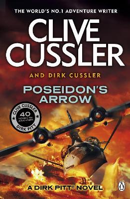 Poseidon's Arrow Dirk Pitt #22 by Clive Cussler