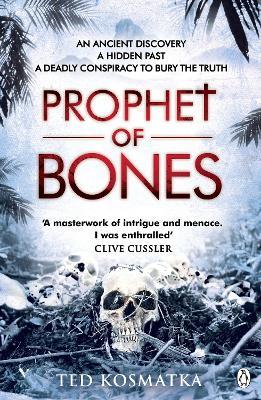 The Prophet of Bones by Ted Kosmatka