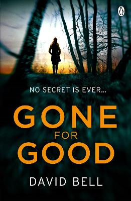 Gone for Good by David Bell