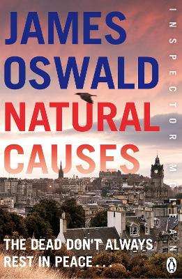 Natural Causes Inspector McLean Novel 1 by James Oswald