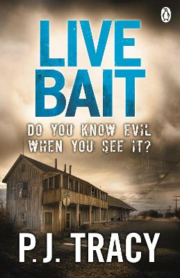 Live Bait by P. J. Tracy