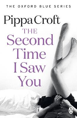 The Second Time I Saw You by Pippa Croft