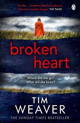 Broken Heart by Tim Weaver