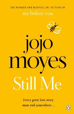 Cover for Still Me Discover the love story that captured 21 million hearts by Jojo Moyes