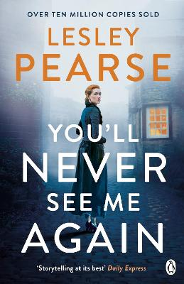 Cover for You'll Never See Me Again by Lesley Pearse