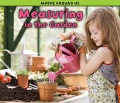 Measuring in the Garden by Tracey Steffora