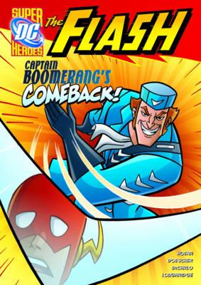 Captain Boomerang's Comeback! by Blake A. Hoena, Erik Doescher, Mike DeCarlo, Lee Loughridge