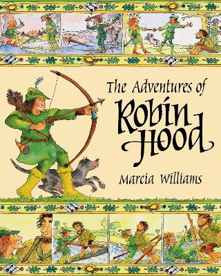 The Adventures of Robin Hood by Marcia Williams