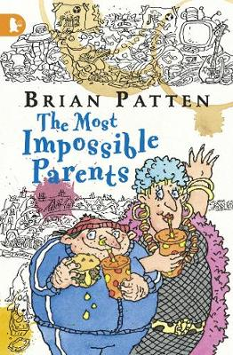 The Most Impossible Parents by Brian Patten
