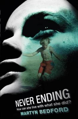 Never Ending by Martyn Bedford